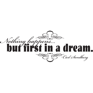 nothing happens but first a dream